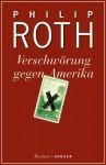 Verschwörung Gegen Amerika: Roman - Philip Roth