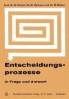 Entscheidungsprozesse in Frage Und Antwort - Werner Kirsch
