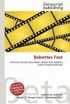 Babettes Fest - Lambert M. Surhone, Mariam T. Tennoe, Susan F. Henssonow