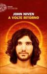 A volte ritorno - John Niven, Marco Rossari, Riccardo Falcinelli