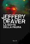 La notte della Paura - Jeffery Deaver, Andrea Carlo Cappi