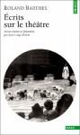 Écrits sur le théâtre - Roland Barthes, Jean-Loup Rivière