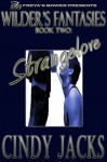 Strangelove - Cindy Jacks