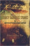 Thirty Fabulous Stories: An Anthology: Some of Today's Best Authors - Larry Parr