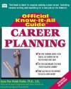 Fell's Official Know-it-All Guide Career Planning - Anna Celeste Burke Anna Celeste Burke