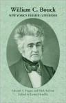 William C. Bouck: New York's Farmer Governor - Edward A. Hagan, Mark Sullivan, Lester Hendrix