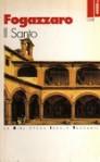 Il santo - Antonio Fogazzaro