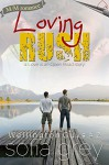 Loving Rush (Wellington Guys Book 2) - Sofia Grey