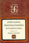 Relaciones Internacionales de La America Latina - Luciano Tomassini