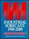 Industrial Forecast 1998-2000 - Richard K. Miller, Terri C. Walker, Richard Kendall Miller
