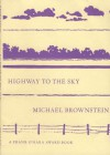 Highway to the Sky - Michael Brownstein