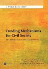 Funding Mechanisms for Civil Society: The Experience of the AIDS Response - Rene Bonnel, Rosalia Rodriguez-Garcia, Jill Oliver, Quentin Wodon, Sam McPherson, Kevin Orr, Julia Ross