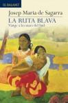 La ruta blava - Josep Maria de Sagarra