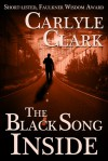 The Black Song Inside - Carlyle Clark, Suki Michelle