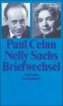 Briefwechsel. - Paul Celan, Nelly Sachs, Barbara Wiedemann, Gisele Celan-Lestrange