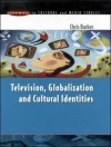 Television, Globalization and Cultural Identities - Chris Barker