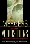 Mergers and Acquisitions: Issues from the Mid-Century Merger Wave - Michael Keenan, Lawrence J. White