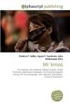 Mi'kmaq - Agnes F. Vandome, John McBrewster, Sam B Miller II