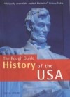 The Rough Guide To The History Of The Usa (Rough Guide Histories) - Rough Guides