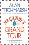 Mr Gandy's Grand Tour - Alan Titchmarsh