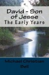David - Son of Jesse (The early years) - Michael Bell