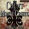 The Count of Monte Cristo [Classic Tales Edition] - Alexandre Dumas, B.J. Harrison, B.J. Harrison