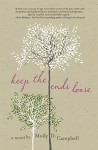Keep the Ends Loose - Molly D. Campbell