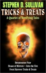 Tricks & Treats - Stephen D. Sullivan