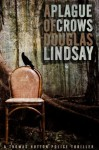 A Plague of Crows (DS Thomas Hutton 2) - Douglas Lindsay