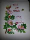 Beee My Friend - Lauren Roy, Natalia Lokot, Lauren Chartier