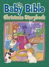 The Baby Bible Christmas Storybook - Robin Currie, Constanza Basaluzzo