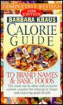 Barbara Kraus' Calorie Guide To Brand Names and Basic Foods1981 - Barbara Kraus