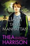 Liam Takes Manhattan (Elder Races) - Thea Harrison