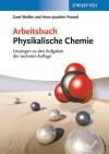 Arbeitsbuch Physikalische Chemie - Losungen Zu Denaufgaben Der 6. Auflage - Gerd Wedler