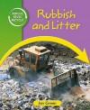 Rubbish And Litter - Jen Green