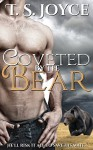 Coveted by the Bear: (A Bear Shifter Romance) - T.S. Joyce