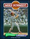 Mike Schmidt (Baseball)(Oop) - Rich Westcott