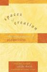 Spaces of Creation: The Creative Process of Playwriting - Suzan Zeder, Jim Hancock, Naomi Iizuka