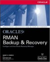 Oracle9i RMAN Backup & Recovery - Robert G. Freeman, Matthew Hart