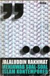 Jalaluddin Rakhmat Menjawab Soal-soal Islam Kontemporer - Jalaluddin Rakhmat, Agus Nasihin, Hernowo