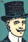 English Gentleman: The Rise and Fall of an Ideal - Philip Mason