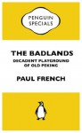 Badlands: Penguin Specials - Paul French