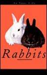 Rabbits in Your Life - Audrey Pavia