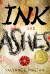 Ink and Ashes - Valynne E. Maetani