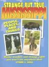 Strange But True Mississippi - Lynne L. Hall