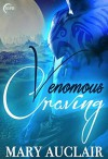 Venomous Craving (Eok Warriors #1) - Mary Auclair