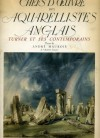 Chefs d'oeuvre des aquarellistes anglais - Turner et ses contemporainns - André Maurois