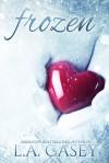 Frozen - L.A. Casey