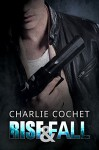 Rise & Fall (THIRDS Book 4) - Charlie Cochet