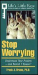Stop Worrying - Frank Joe Bruno